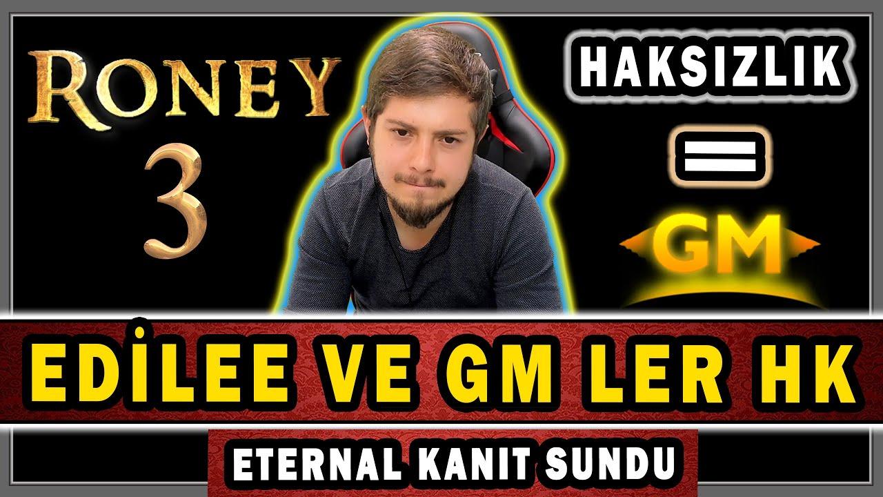 RONEY METİN2TR TAKIMININ YOLSUZLUKLARI VE EDİLEE HAKKINDA KONUŞUYOR | ETERNAL KANIT SUNDU !