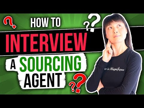 How To Find A China Sourcing Agent? | 10 Must Ask Questions To The Sourcing Agent