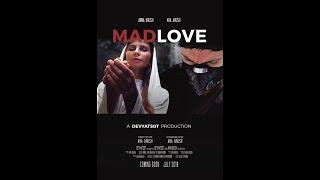 MADLOVE Ara Arush SHORT FILM Короткометражный фильм про любовь