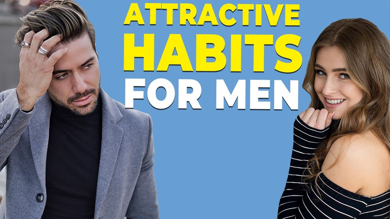 7 Habits ALL Women Think Make Men Attractive! | Alex Costa