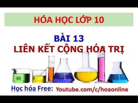 Hóa học 10 – Bài 13 – Liên kết cộng hóa trị