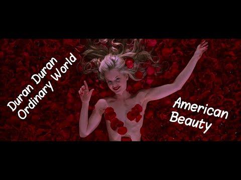 Duran Duran - Ordinary World | American Beauty