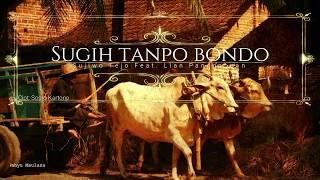 Download Mp3 Sugih Tanpo Bondo - Sujiwo Tejo Feat. Lian Panggabean  Un Lyrics