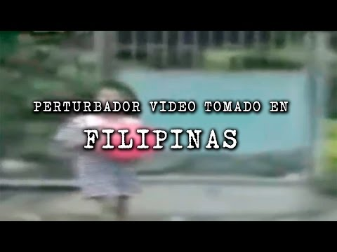 Perturbador video tomado en Filipinas