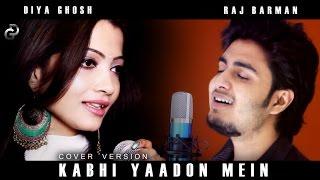 Kabhi Yaadon Mein | Cover | Diya Ghosh Ft. Raj Barman | Arijit Singh, Palak Muchhal