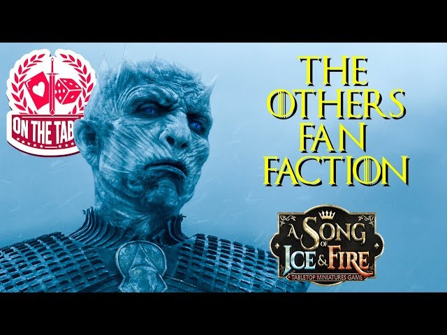 The Others Faction for A Song of Ice and Fire Miniatures Game?