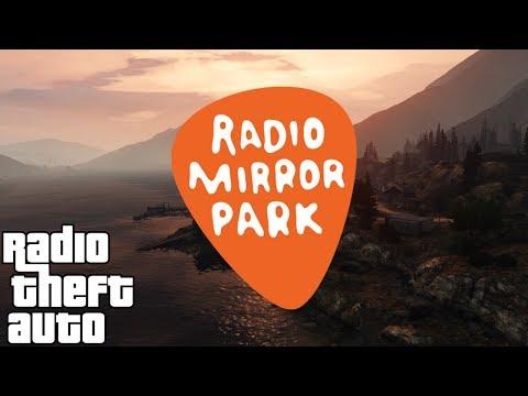 Radio Mirror Park Station FULL  GTA 5 HD
