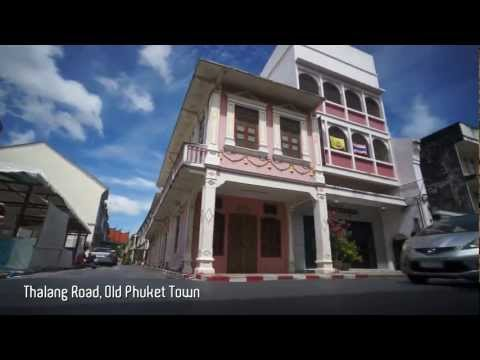 The City of Phuket, Old Phuket Town