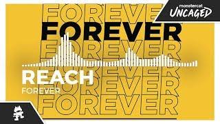 Reach - Forever [Monstercat Release]