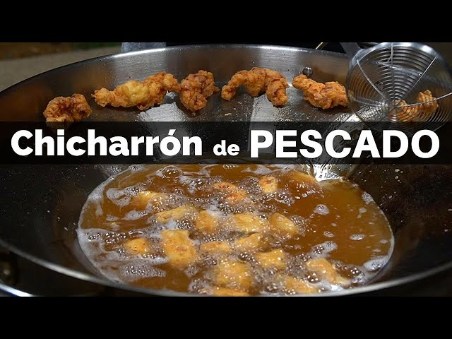 Chicharrón de Pescado | La Capital - La Capital