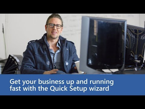 Get your business up and running fast with the Quick Setup wizard