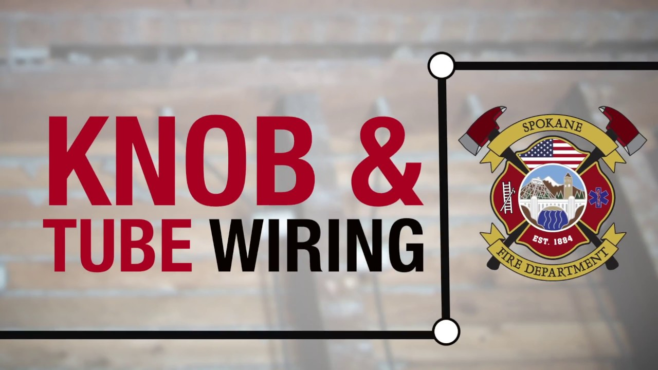 Knob And Tube Wiring Safety Tips