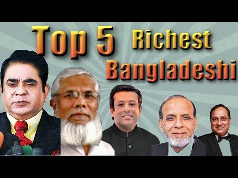 Top 5 Richest people in Bangladesh || Rich man in Bangladesh 2017