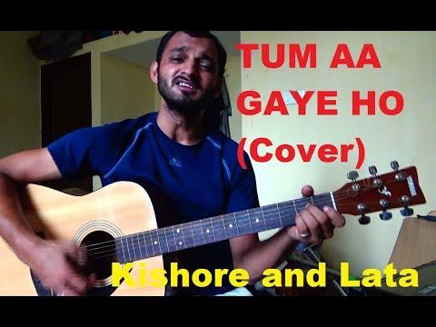 Tum Aa Gaye Ho (Aandhi) - Cover And Chords