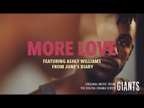 More Love ft. Ashly Williams from June's Diary