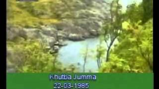 Khutba Jumma:22-03-1985:Delivered by Hadhrat Mirza Tahir Ahmad (R.H) Part 6/6