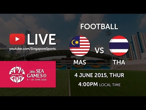 Football: Malaysia vs Thailand | 28th SEA Games Singapore 2015