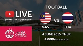 Football Malaysia vs Thailand 4 Jun (Bishan Stadium)   28th SEA Games Singapore 2015
