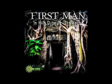 First Man - In The Oldest Temple [Full EP]