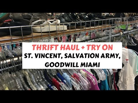 Thrift Haul + Try On: St. Vincent, Salvation Army, Goodwill Miami