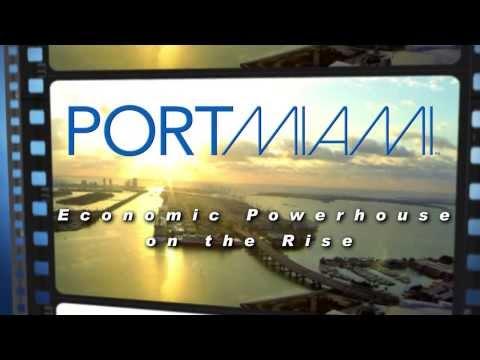 PortMiami:  Economic Powerhouse on the Rise