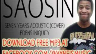 Seven Years Acoustic - Saosin Cover (Must Listen!) Eden