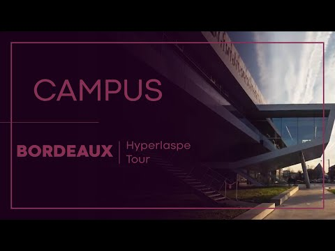 Campus de Bordeaux - Hyperlapse