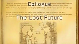 Professor Layton and the Unwound Future #16 ~ Epilogue - The Lost Future