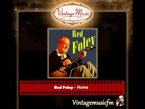 Red Foley – Home