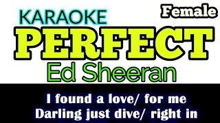 [Karaoke, Female] PERFECT - Ed Sheeran (Lyrics)