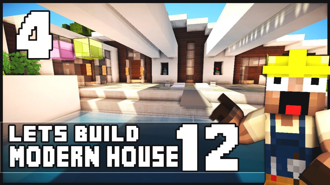 Minecraft Lets Build: Modern House 12 - Part 4 + Download - Youube