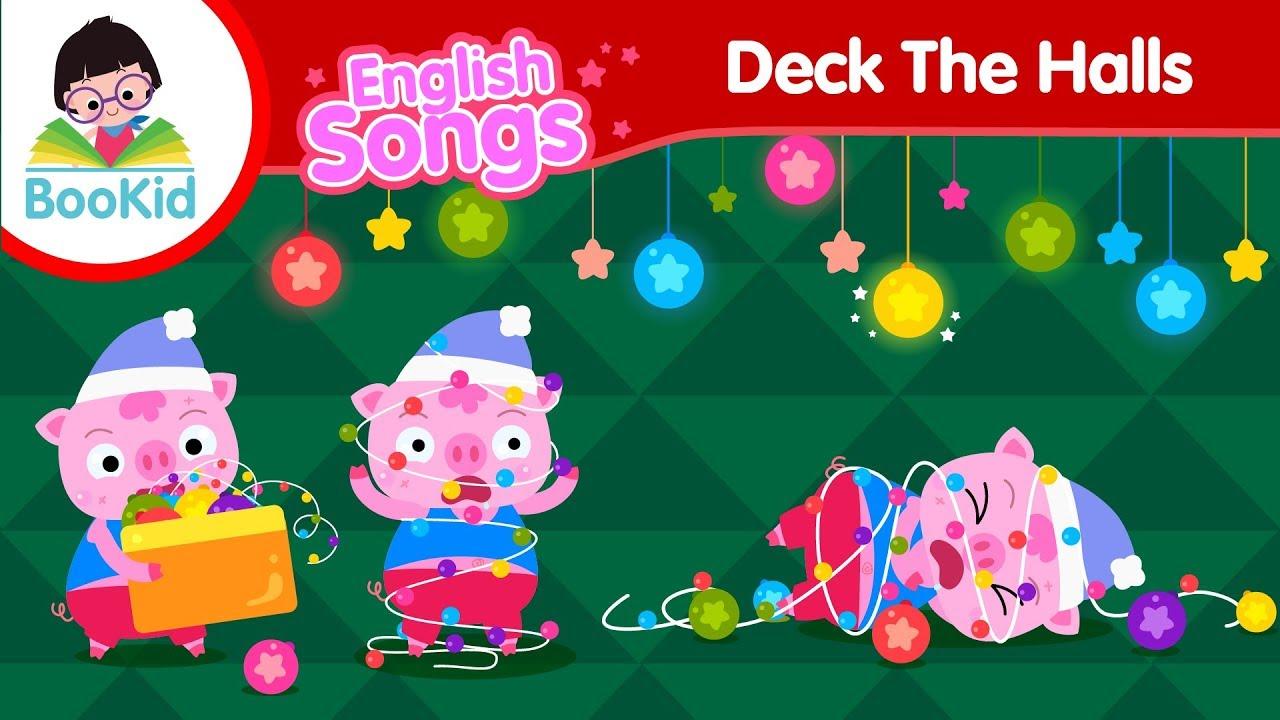 Deck The Halls Christmas Song Kids Songs Nursery Rhymes Bookid