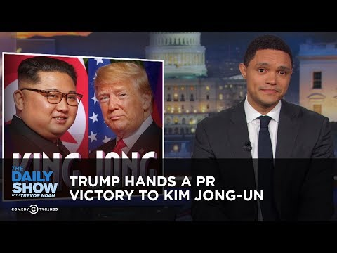Trump Hands a PR Victory to Kim Jong-un | The Daily Show thumbnail