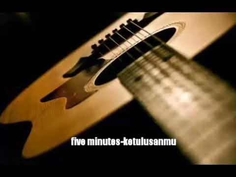 Five minutes-ketulusanmu
