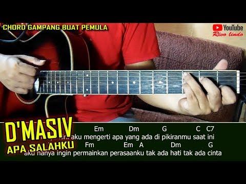 D'masiv - Apa Salahku (CHORD MUDAH UNTUK PEMULA)