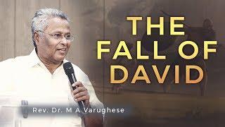 The Fall of David - Rev. Dr. M A Varughese