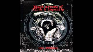 Black Arrows of Filth and Impurity - Death Creeps On the Come-up (1984 Eternal)