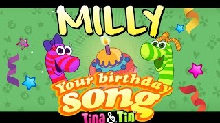 Tina&Tin Happy Birthday MILLY 🎂 🍭(Personalized Songs For Kids) 🤹🏻 🙌 👏