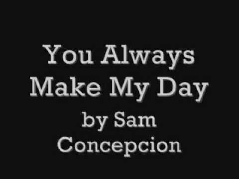 Where I Belong (You Always Make My Day) by Sam Concepcion with Lyrics