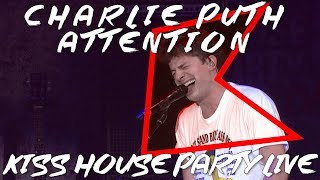 Download Lagu Charlie Puth - Attention (LIVE) | KISS House Party Live Mp3