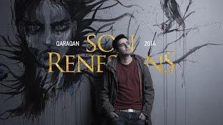 Qaraqan - Son Renessans