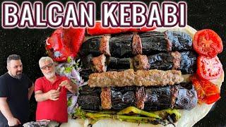 BABAMLA BALCAN KEBABI (Mangalda Patlıcan Kebabı Nasıl Yapılır?)