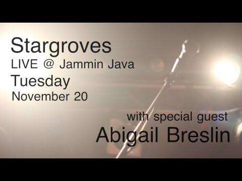 Promo Vid: Stargroves LIVE feat. Abigail Breslin @ JAMMIN JAVA 11/20