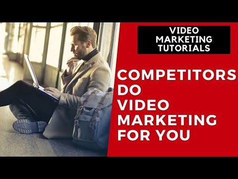 Video Marketing Tutorial Part 3 - Competitors Do Video Marketing For You thumbnail