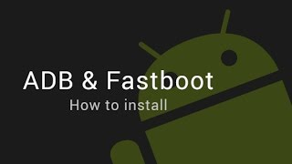 how to install adb & fastboot in 2 minute.. very easy
