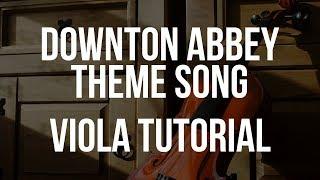 Viola Tutorial: Downton Abbey Theme Song