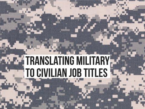 Translating Military to Civilian Job Titles
