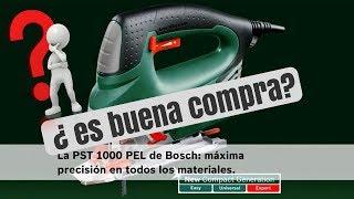 Bosch PST 1000 PEL. ¿Me interesa comprarla?