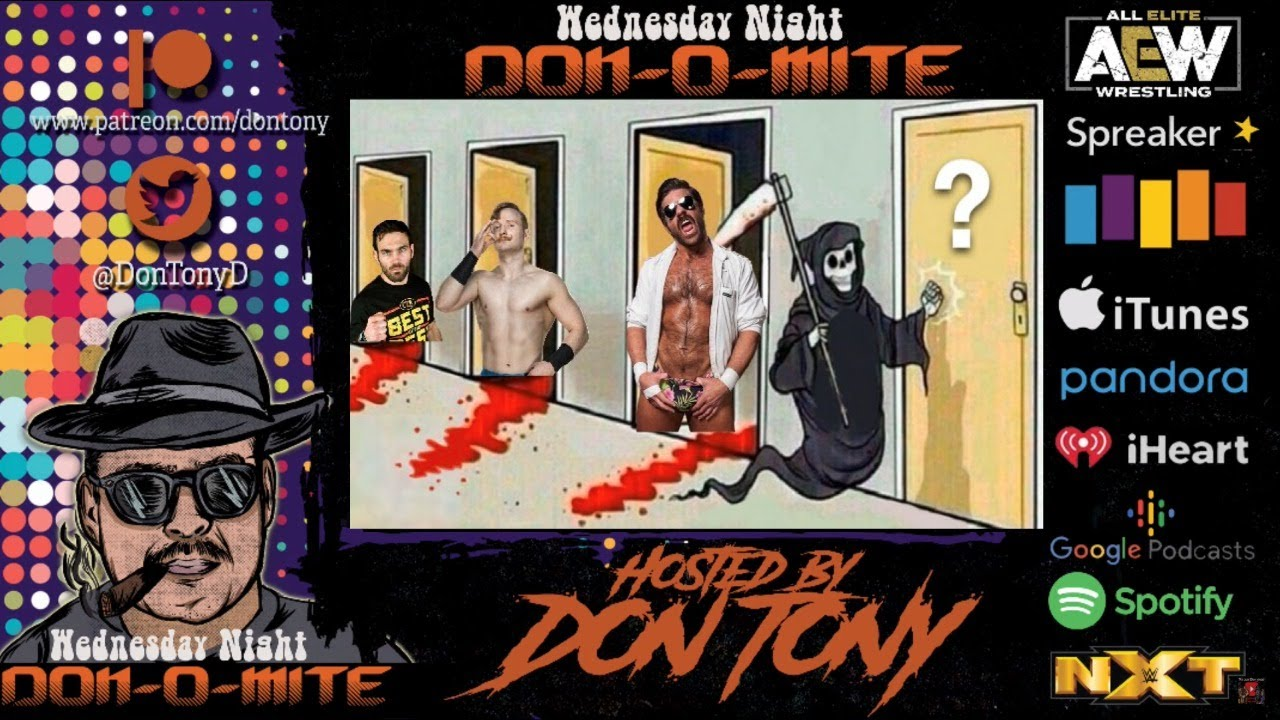Wednesday Night Don-O-Mite 7/1/20 AEW Dynamite Fyter Fest + NXT Great American Bash Recap, Lots More