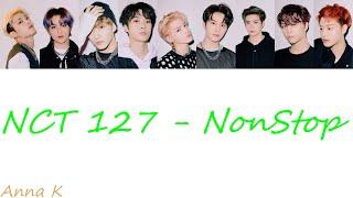 Gambar cover NCT 127 - NonStop (Color Coded Lyrics Eng/Rom/Han/가사)